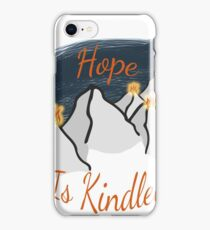 Hope is Kindled iPhone Case/Skin