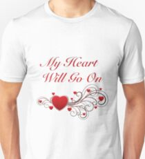 Titanic! My heart will go on! SALE! Unisex T-Shirt