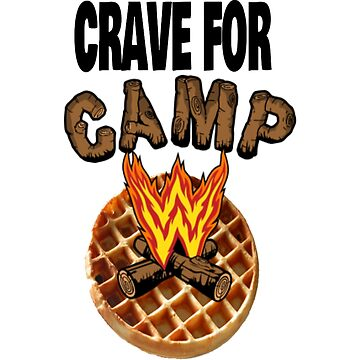 Crave For Camp by devonmaxx
