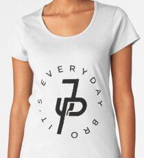 Everyday Bro It's JP Women's Premium T-Shirt