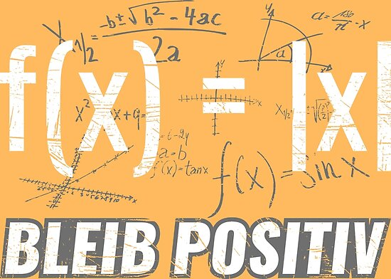lustige funktionen bleib positiv mathe gleichungen posters by yeoys redbubble. Black Bedroom Furniture Sets. Home Design Ideas