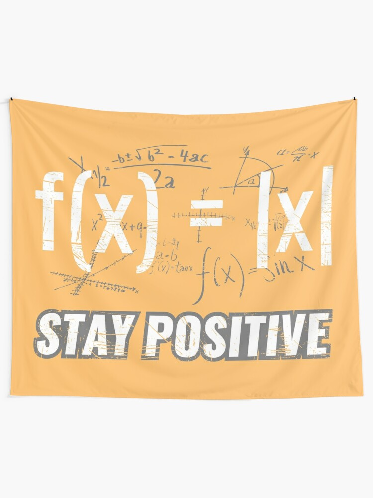 Funny Functions > Stay Positive > Math Equations