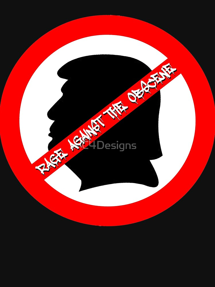 Rage Against the Obscene by C4Designs