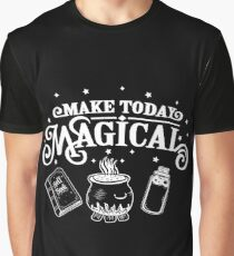 Make Today Magical  Graphic T-Shirt
