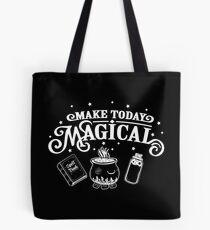 Make Today Magical  Tote Bag