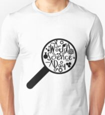World Science Day - What make us human is our ability to ask question T-Shirt
