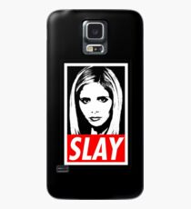 Slay Case/Skin for Samsung Galaxy