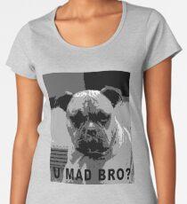 U mad bro? Women's Premium T-Shirt