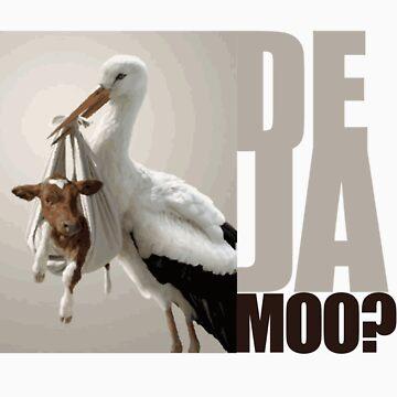 De Ja Moo by bobsprinkle