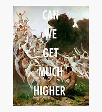 CAN WE GET MUCH HIGHER / KANYE WEST  Photographic Print