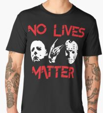 No Lives Matter Men's Premium T-Shirt