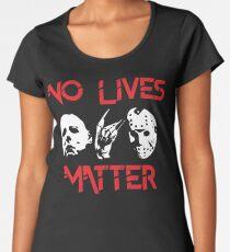 No Lives Matter Women's Premium T-Shirt
