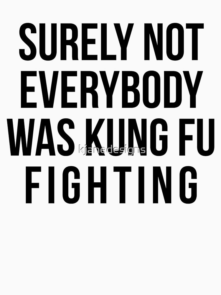 Sicherlich waren nicht alle Kung Fu-Kämpfer von kjanedesigns