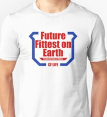 Future fittest on earth - adult version Unisex T-Shirt