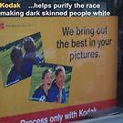Kodak, keeping Australia white by Vimm