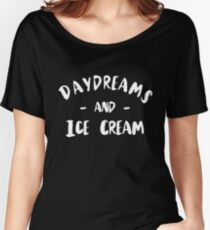 Daydreams and Ice Cream! Women's Relaxed Fit T-Shirt