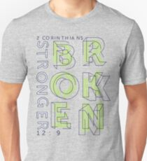 Stronger Broken T-Shirt