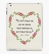 Jane Austen Floral 'Defines Us' Quote  iPad Case/Skin