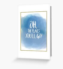 Oh, The Places You'll Go! Watercolor  Greeting Card