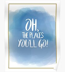 Oh, The Places You'll Go! Watercolor  Poster