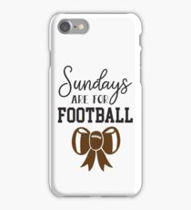 Sundays Are For Football iPhone Case/Skin