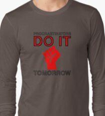 Procrastinators do it tomorrow T-Shirt