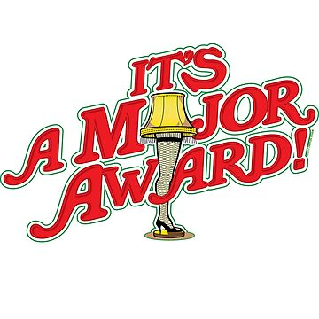 It's a Major Award!  A Christmas Story Leg Lamp by PistolPete315