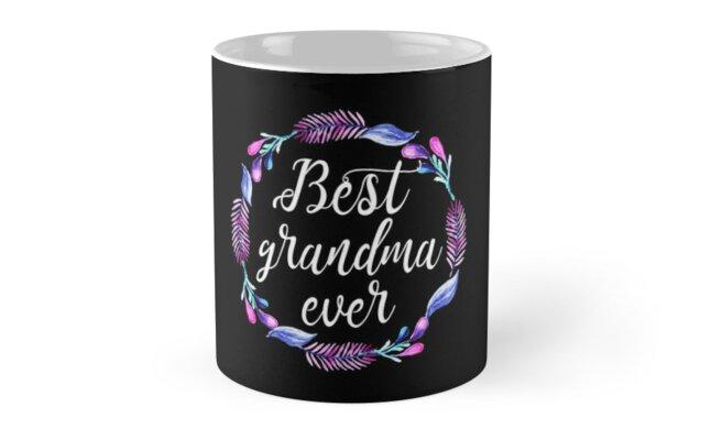 Best Grandma Ever Mug