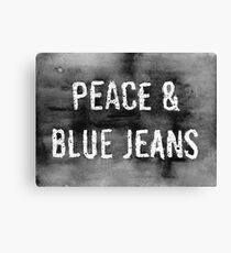 PEACE & BLUE JEANS  Canvas Print