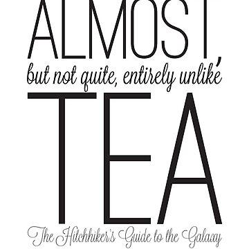 Almost Tea by nerdfelt