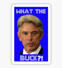 Buck Martinez - What the Buck?! Sticker