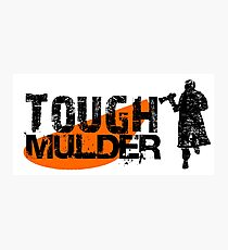 Tough Mulder Photographic Print