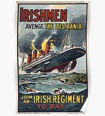 Póster Irishmen avenge the Lusitania Join an Irish regiment to day 203