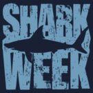 Shark Week by DetourShirts