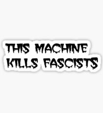 this machine kills fascists but it's the same font as the cramps logo Sticker