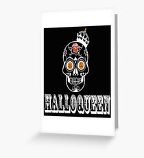Halloween Hallo Queen Novelty Funny Gift T-Shirt Greeting Card