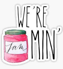 #we're jammin' Sticker