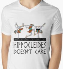 Hippocleides Doesn't Care T-Shirt