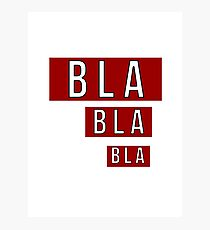 Bla Bla Bla Red Label  Photographic Print