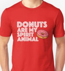 Funny Donut Design - Donuts Are My Spirit Animal T-Shirt
