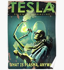 TESLA what is plasma, anyway? Fallout 4 poster Poster