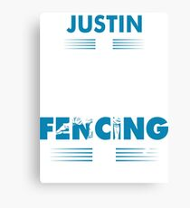 Fencing T-Shirt Is My Game - Justin Name Nice Shirt Canvas Print