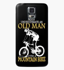 Never Underestimate An Old Man With A Mountain Bike Case/Skin for Samsung Galaxy