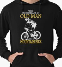 Never Underestimate An Old Man With A Mountain Bike Lightweight Hoodie