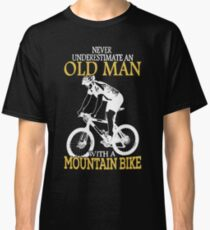 Never Underestimate An Old Man With A Mountain Bike T-Shirt Classic T-Shirt