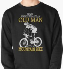Never Underestimate An Old Man With A Mountain Bike T-Shirt Pullover