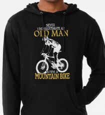 Never Underestimate An Old Man With A Mountain Bike T-Shirt Lightweight Hoodie