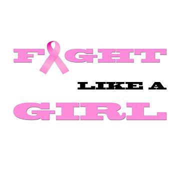 Fight Like A Girl by vervestudios