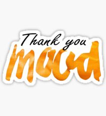 thank you mood Sticker