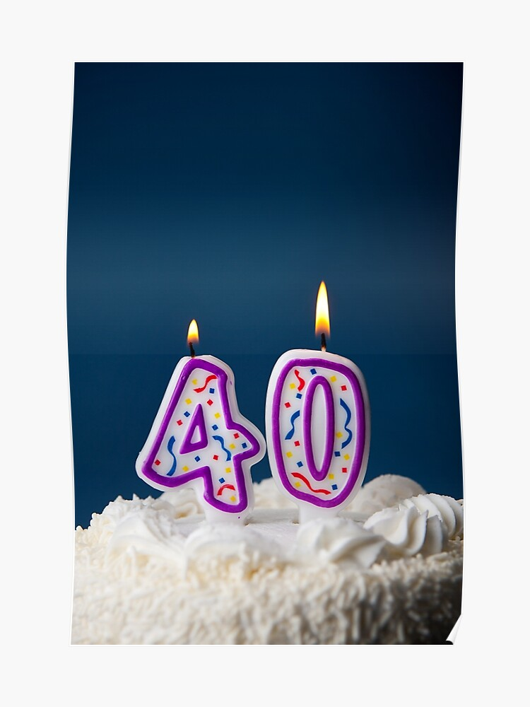 Cake Birthday With Candles For 40th Poster